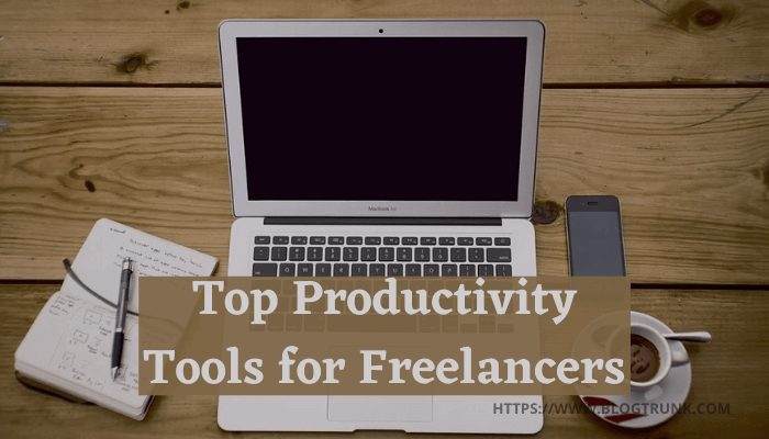 5 Productivity Tools Freelancers Can't Live Without