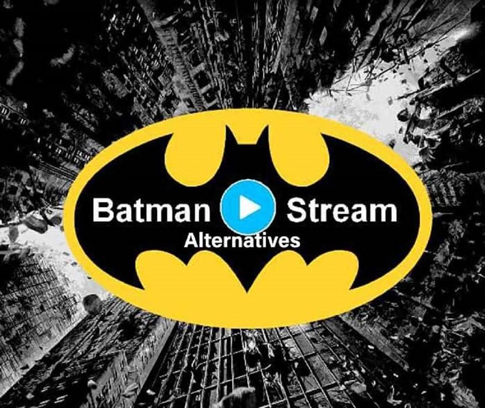 TOP Best BatmanStream Alternatives
